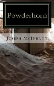 Powderhorn by Joseph McInerny
