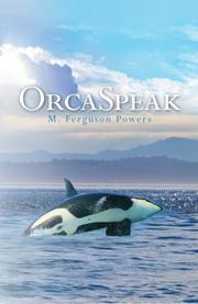 ORCASPEAK by M. Ferguson Powers