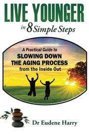 Book Cover for LIVE YOUNGER IN 8 SIMPLE STEPS