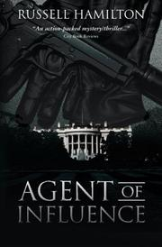 AGENT OF INFLUENCE by Russell Hamilton