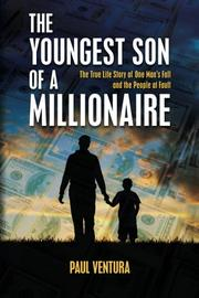 The Youngest Son of a Millionaire by Paul Ventura