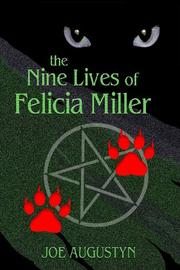 Cover art for THE NINE LIVES OF FELICIA MILLER