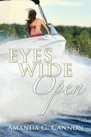 EYES WIDE OPEN by Amanda G. Cannon