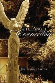 The Angel Connection by Judith Anne Barton