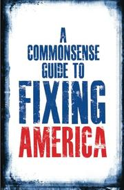 A Commonsense Guide to Fixing America by Jason C. Gallea