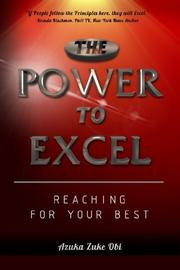 The Power To Excel by Azuka Zuke Obi