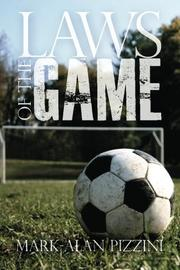 Laws of the Game by Mark-Alan Pizzini