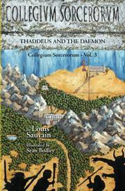 Collegium Sorcerorum: Thaddeus and the Daemon by Louis Sauvain
