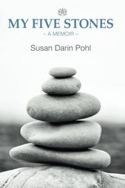 My Five Stones by Susan Darin Pohl