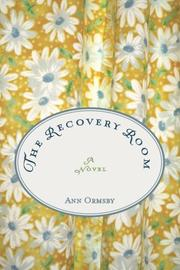 The Recovery Room by Ann Ormsby