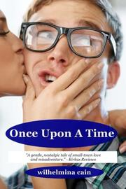 ONCE UPON A TIME by Wilhelmina  Cain