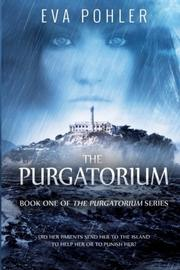 THE PURGATORIUM by Eva Pohler