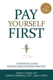 PAY YOURSELF FIRST by James S Hemphill