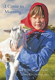 I Come to Morning by Gale Gesner