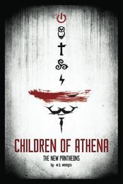 Children of Athena by W. B. Wemyss