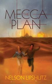 THE MECCA PLAN by Nelson Lipshutz
