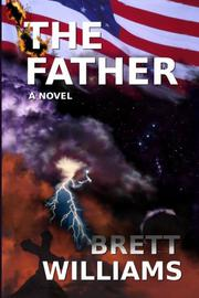 THE FATHER by Brett Williams