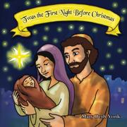 'Twas the First Night Before Christmas by Mary Beth Vonk