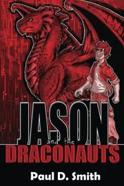 JASON AND THE DRACONAUTS by Paul D Smith