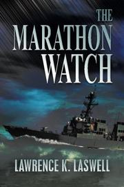 THE MARATHON WATCH by Lawrence K Laswell