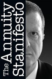 The Annuity Stanifesto by Stan G. Haithcock