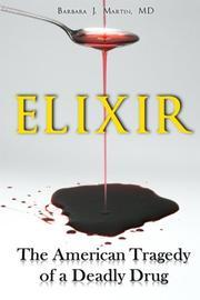ELIXIR by Barbara J. Martin