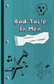 BAD TASTE IN MEN by Lana Cooper