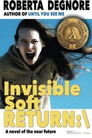 Invisible Soft Return by Roberta Degnore