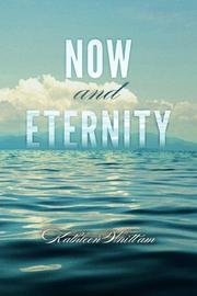 NOW AND ETERNITY by Kathleen Whittam