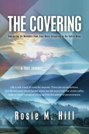 The Covering by Rosie M. Hill