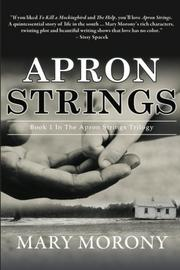APRON STRINGS by Mary Morony
