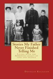 Stories My Father Never Finished Telling Me Cover