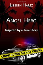 Angel Hero by Lizbeth Hartz