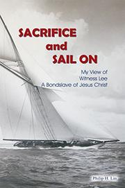 Sacrifice and Sail On by Philip H. Lin