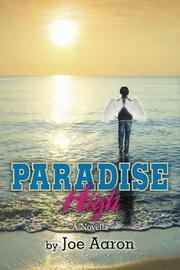 PARADISE HIGH by Joe Aaron