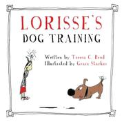 Lorisse's Dog Training by Teresa C. Brod