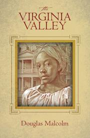 The Virginia Valley by Douglas Malcolm