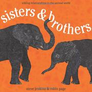 SISTERS & BROTHERS by Steve Jenkins