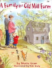 A FAMILY FOR OLD MILL FARM by Shutta Crum