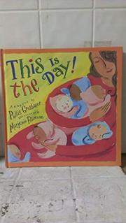 THIS IS THE DAY! by Phillis Gershator