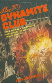 THE DYNAMITE CLUB by John Merriman