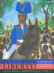 OPEN THE DOOR TO LIBERTY! by Anne Rockwell