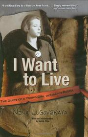 I WANT TO LIVE by Nina Lugovskaya