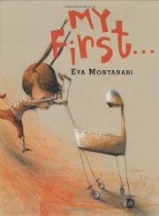 MY FIRST... by Eva Montanari