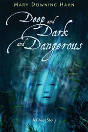 Book Cover for DEEP AND DARK AND DANGEROUS