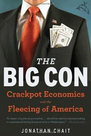 THE BIG CON by Jonathan Chait
