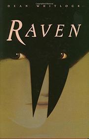 RAVEN by Dean Whitlock