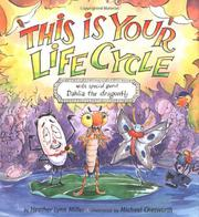 THIS IS YOUR LIFE CYCLE by Heather Lynn Miller