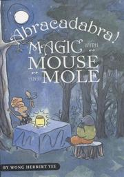 Book Cover for ABRACADABRA! MAGIC WITH MOUSE AND MOLE