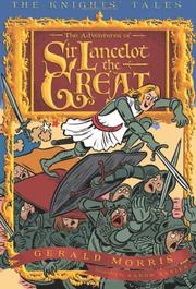 THE ADVENTURES OF SIR LANCELOT THE GREAT by Gerald Morris